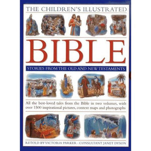 The Children's Illustrated Bible Stories from the Old and New Testaments: All Best-loved Tales in Two Volumes with Over 800 Inspirational