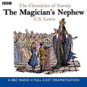 The Chronicles Of Narnia: Magician's Nephew - BBC Audio 9780563477396