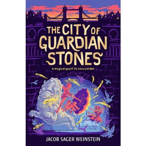 The City of Guardian Stones - Walker Books 9781406368864