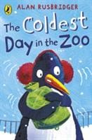 The Coldest Day in the Zoo - Penguin Books 9780141317458