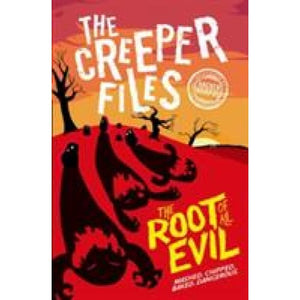 The Creeper Files: Root of all Evil - Oxford University Press 9780192747280