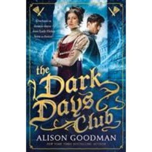 The Dark Days Club: A Lady Helen Novel - Walker Books 9781406358964