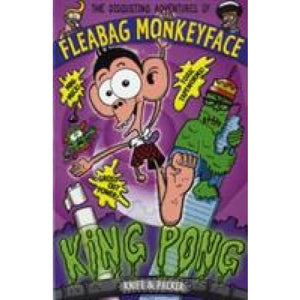 The Disgusting Adventures of Fleabag Monkeyface 2: King Pong - Walker Books 9781406303063
