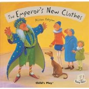The Emperor's New Clothes - Child's Play International 9781846430206