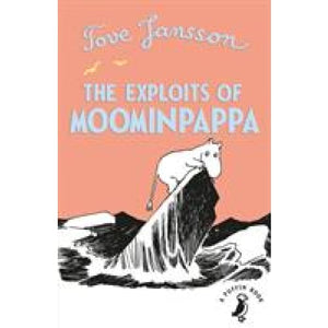 The Exploits of Moominpappa - Penguin Books 9780241344484