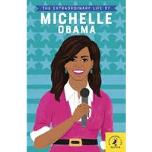 The Extraordinary Life of Michelle Obama - Penguin Books 9780241372739