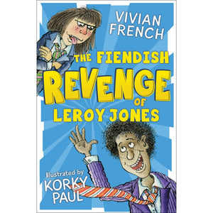 The Fiendish Revenge of Leroy Jones - Barrington Stoke 9781781128268