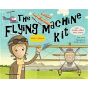The Flying Machine Kit: Make 5 Planes! - Thames & Hudson 9780500650233