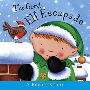 The Great Elf Escapade - Templar Publishing 9781848771581