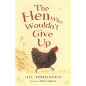 The Hen Who Wouldn't Give Up - Egmont 9781405271936