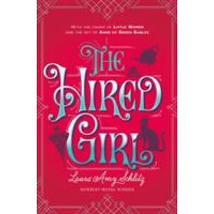 The Hired Girl - Walker Books 9781406365931