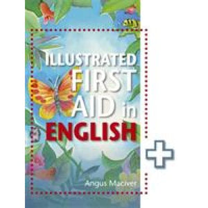 The Illustrated First Aid in English - Hodder Education 9781471859984