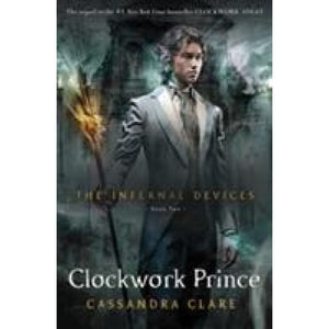 The Infernal Devices 2: Clockwork Prince - Walker Books 9781406321333