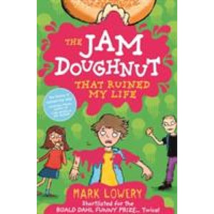 The Jam Doughnut That Ruined My Life - Templar Publishing 9781848124745