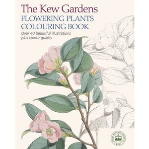 The Kew Gardens Flowering Plants Colouring Book - Arcturus Publishing 9781784045616