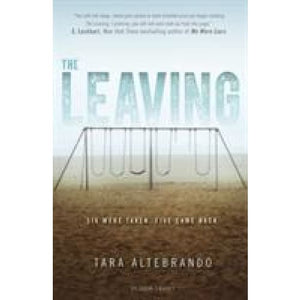 The Leaving - Bloomsbury Publishing 9781408877807