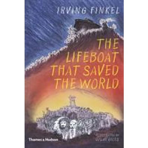 The Lifeboat that Saved the World - Thames & Hudson 9780500651223