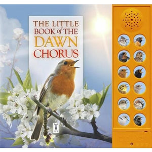 The Little Book of the Dawn Chorus - Fine Feather Press 9781908489333