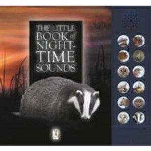 The Little Book of Night-Time Animal Sounds - Fine Feather Press 9781908489272