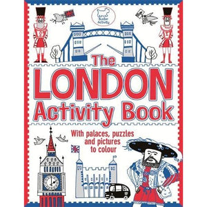 The London Activity Book: With palaces puzzles and pictures to colour - Michael O'Mara Books 9781780550954