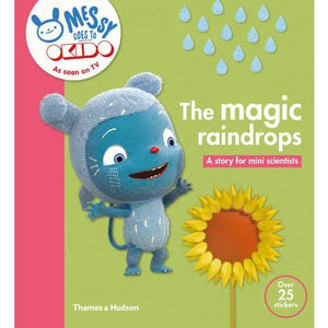 The Magic Raindrops: A Story for Mini Scientists - Thames & Hudson 9780500650639