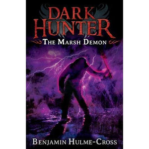 The Marsh Demon (Dark Hunter 3): Dark - Bloomsbury Publishing 9781408180709