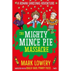 The Mighty Mince Pie Massacre - Templar Publishing 9781848127319
