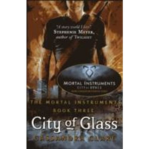 The Mortal Instruments 3: City of Glass - Walker Books 9781406307641