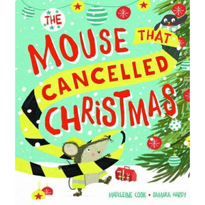 The Mouse that Cancelled Christmas - Oxford University Press 9780192744296