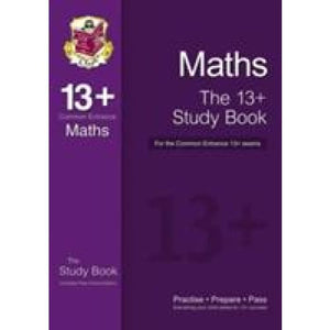The New 13+ Maths Study Book for the Common Entrance Exams - CGP Books 9781782941774