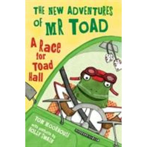 The New Adventures of Mr Toad: A Race for Toad Hall - Oxford University Press 9780192746733