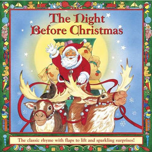 The Night Before Christmas: Classic Rhyme with Flaps to Lift and Sparkling Surprises! - Anness Publishing 9781861472939