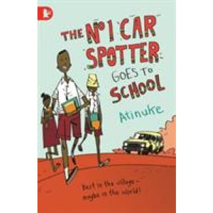 The No. 1 Car Spotter Goes to School - Walker Books 9781406342925
