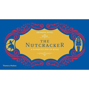 The Nutcracker: A Papercut Pop-Up Book - Thames & Hudson 9780500651247