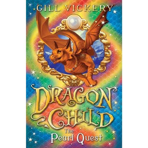 The Pearl Quest: DragonChild 6 - Bloomsbury Publishing 9781472904508