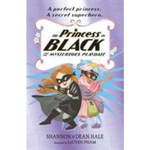The Princess in Black and the Mysterious Playdate - Walker Books 9781406385410