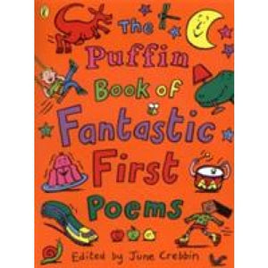 The Puffin Book of Fantastic First Poems - Penguin Books 9780141308982