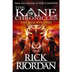 The Red Pyramid (The Kane Chronicles Book 1) - Penguin Books 9780141325507