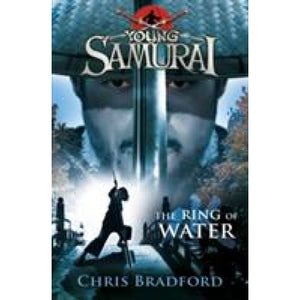 The Ring of Water (Young Samurai Book 5) - Penguin Books 9780141332543