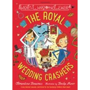 The Royal Wedding Crashers - Bloomsbury Publishing