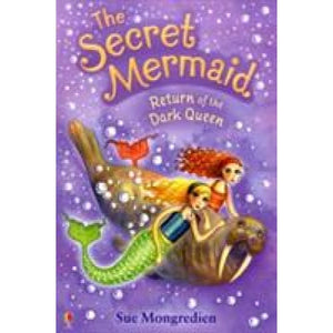 The Secret Mermaid Return of the Dark Queen - Usborne Books 9780746096208