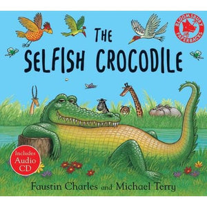 The Selfish Crocodile: Big Book - Bloomsbury Publishing 9780747581130