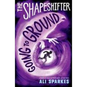 The Shapeshifter: Going to Ground - Oxford University Press 9780192746092