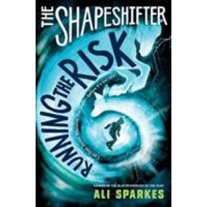 The Shapeshifter: Running the Risk - Oxford University Press 9780192746085