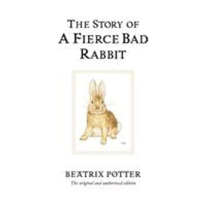 The Story of A Fierce Bad Rabbit - Penguin Books 9780723247890