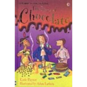 The Story of Chocolate - Usborne Books 9780746080542