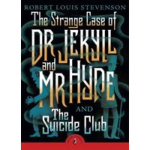The Strange Case of Dr Jekyll And Mr Hyde & the Suicide Club - Penguin Books 9780141369686