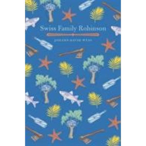 The Swiss Family Robinson - Arcturus Publishing 9781784284299
