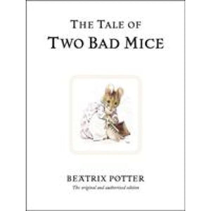 The Tale of Two Bad Mice - Penguin Books 9780723247746
