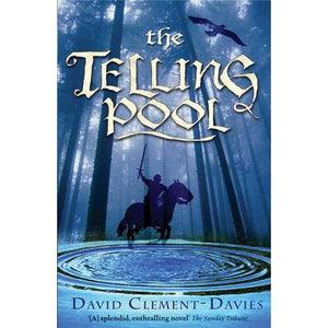 The Telling Pool - Bloomsbury Publishing 9780747572893